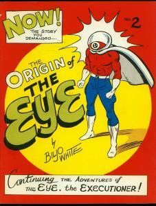 The Eye #2 1969- Biljo White- Origin issue- Comic Fanzine VF