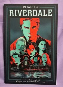 Archie ROAD TO RIVERDALE TP Mark Waid Fiona Staples (Archie, 2016)!