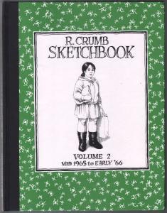 R. Crumb Sketchbook  Vol. 2  1992-Fantagraphics-mid 1965-1966-1st edition-NM