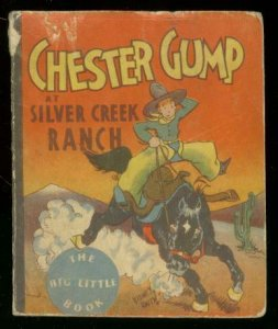 CHESTER GUMP AT SILVER CREEK RANCH-BIG LITTLE BOOK-1933 VG