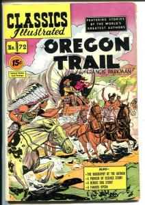 CLASSICS ILLUSTRATED #72-HRN 89-THE OREGON TRAIL-FRANCIS PARKMAN-fine  +