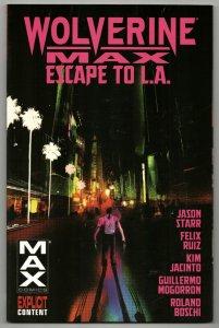 Wolverine Max Vol 2 Escape To L.A. TPB | 1st Print (Marvel, 2013) New!