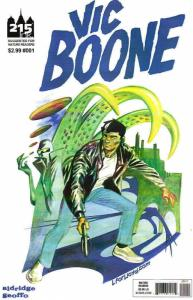 Vic Boone #1 VF/NM; 215 Ink | save on shipping - details inside