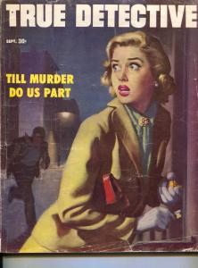 True Detective-9/1953-TD-Ozni Brown Cover-crime pulp-Till Murder Do Us Part