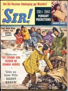 Sir! 7/1960-Eskimo girls cover-cheesecake pix-exploitation-war-crime-Eastman-G