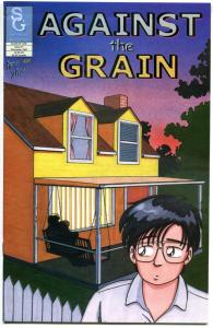 AGAINST the GRAIN #1, FN/VF, James Schaad, 1997, Sterling, more indies in store