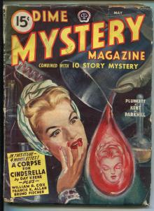 DIME MYSTERY 05/1945-POPULAR PUBS-HARD BOILED-DETECTIVE-PULP-TERROR- good