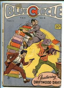 BLUE CIRCLE #5 1945-RURAL HOME-STEELE FIST-THE TOREADOR-SAHLE COVER-good/vg