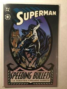 Superman Speeding Bullets Near Mint Nm Elseworlds Dc Comics