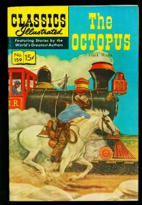 Classics Illustrated #159 HRN 160- The Octopus- LB Cole cover- FN