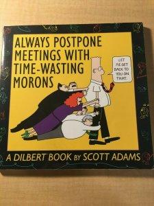 Always Postpone Meetings with Moron by Scott Adams Book Office Humor Parody MFT2