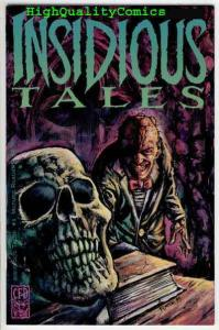 INSIDIOUS TALES 1, NM-, Frank Forte, Horror, Asphinxiation, more indies in store