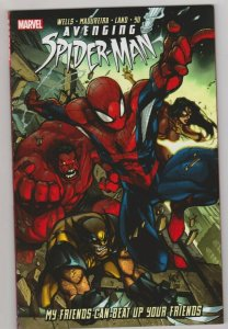 AVENGING SPIDERMAN - MY FRIENDS CAN BEAT UP YOUR FRIENDS - TPB 2012 MARVEL