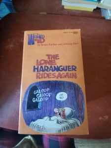 The lone Haranguer rides again 1975