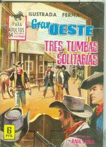 Gran Oeste numero 271: Tres tumbas solitarias