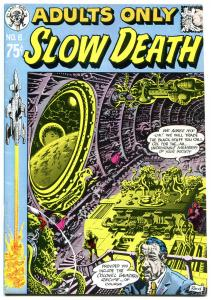 SLOW DEATH 6, FN/VF, Jack Jaxon, 1st, 1974, Underground, more UG in store
