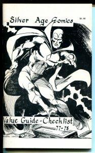 Silver Age Comics-Value Guide-Checklist #1 1977- rare fanzine / price guide