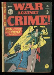WAR AGAINST CRIME #6 1949-WILD JOHNNY CRAIG COVER--EC VG-