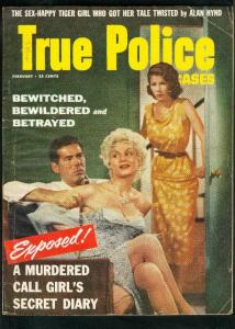 TRUE POLICE CASES-FEB 1956-SEX HAPPY TIGER LADY-TORTURE HOUSE-ALAN HYND VG