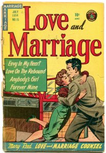 Love and Marriage #15 1954- Spicy cover art- Golden Age Romance G-