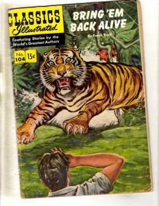 Classics Illustrated # 104 VG/FN HRN #105 Gilberton Comic Book Frank Buck JL26
