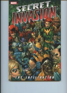 SECRET INVASION: The INFILTRATION (Marvel, Softcover) First edition