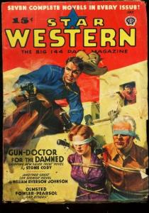 STAR WESTERN 1940 JULY BOUND BABE BLOODY TORTURE COVER VG