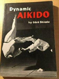 Dynamic Aikido by Gozo Shioba Japanese Martial Arts Book The Flow of Ki MFT2