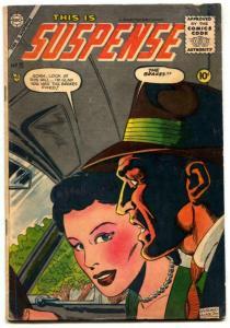 This Is Suspense #25 1955-Charlton-Dick Giordano- VG