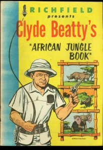 CLYDE BEATTY'S AFRICAN JUNGLE BOOK-RICHFIELD-1956 RARE FN/VF