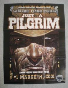 JUST A PILGRIM Promo Poster, Garth Ennis, 19x25, Unused, more Promos in store