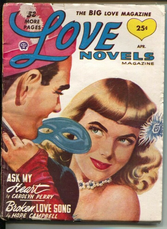 Love Novels 4/1949-masked-pin-up girl cover-female pulp fiction authors-VG