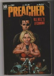 PREACHER - ALL HELL'S A COMING by Garth Ennis & Steve Dillon 2000 VERTIGO