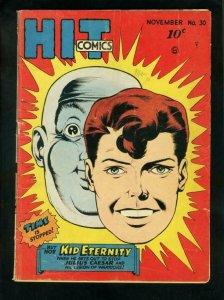 HIT COMICS #30 1943- KID ETERNITY-BETTY BATES-STORMY FOSTER-very good VG