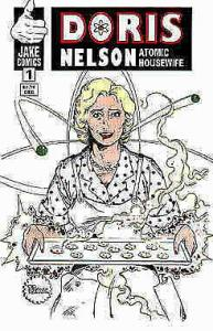 Doris Nelson: Atomic Housewife #1 VF/NM; Jake   save on shipping - details insid
