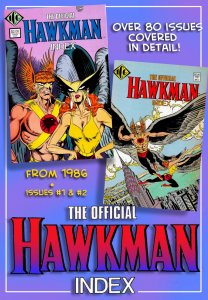 The OFFICIAL HAWKMAN INDEX #1 & #2 (1986) 8.0 VF Definitive Bibliography 1961-87