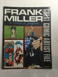 Great Comic Artist File Volume 1 Frank Miller A Work In Progress Nm Fanzine