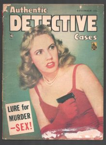 Authentic Detective 11/1948-Gun moll photo cover-Exploitation-posed photos-Wh...