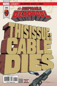Despicable Deadpool #290, NM + (Stock photo)