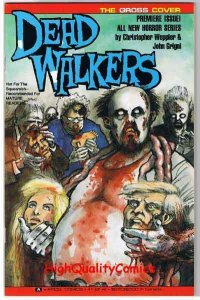DEAD WALKERS #1, NM, Gore, Zombies, Undead, 1991, more Horror in store