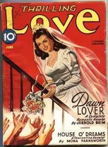 THRILLING LOVE-JUNE 1946-BRIDE AND ROMANCE PULP STORIES-SPICY COVER ART