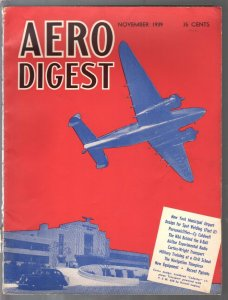 Aero Digest 11/1939-pre-WWII-aviation pix & info-125+ large historic pages-VG+