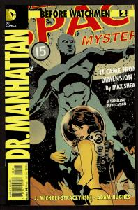 Before Watchmen: Dr Manhattan #2   9.4 NM