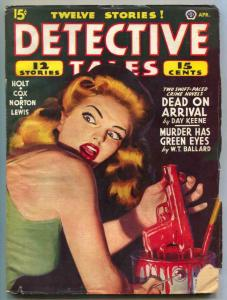 Detective Tales Pulp April 1945- Dead On Arrival- Day Keene