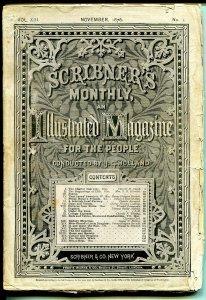Scribner's Monthly  Magazine-11/1876-historic-pulp thrills-post Civil War-VG