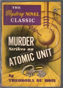 Murder Strikes an Atomic Unit #96 1940's-Theodore Du Bois-horror-VG