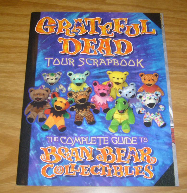 Grateful Dead Tour Scrapbook: the Complete Guide to Bean Bear Collectibles VF/NM