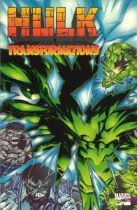 Hulk: Transformations TPB #1, NM + (Stock photo)