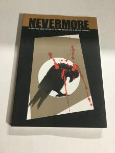 Nevermore Edgar Allan Poe Graphic Adaptation Nm Near Mint Sterling SC TPB