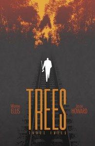 TREES THREE FATES (2019 IMAGE) #1 PRESALE-09/11